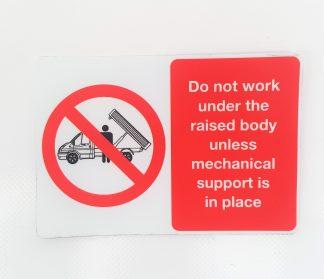 Decal - Do Not Work Under unless Mechanical Support - VFS01-11-0788 - VFS Ltd